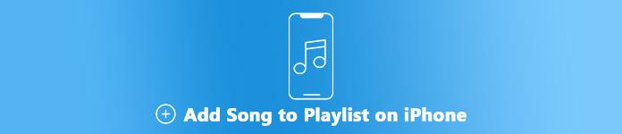Ajouter la chanson à la playlist sur iPhone
