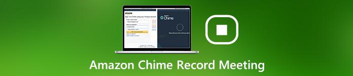 Amazon Chime Record-Meeting