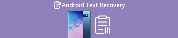 Android Text Recovery