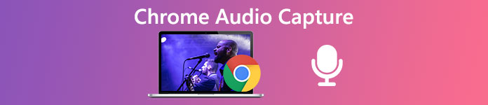 Erfassen Sie Chrome Audio