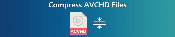 AVCHD-Video komprimieren
