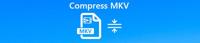 Compresser MKV