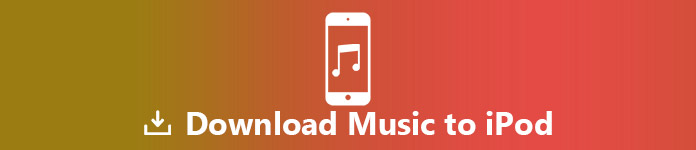 3 Ways to Quickly Download Music to Your iPod with/without iTunes