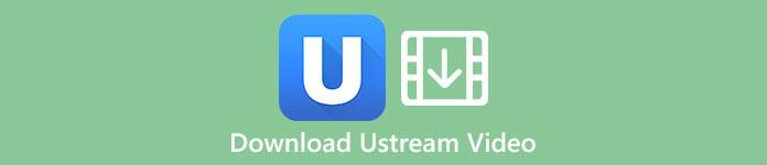 Laden Sie Ustream Video herunter