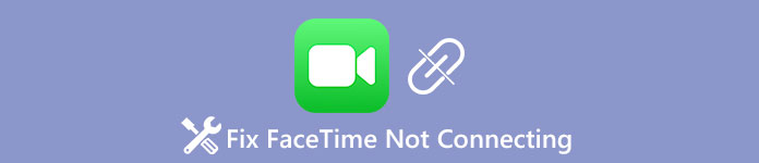 FaceTime not Connecting
