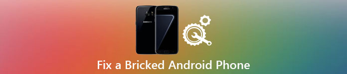 Brick Phone Fix - Best Way to Fix a Bricked Android Phone
