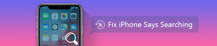 Fix iPhone Says Searching
