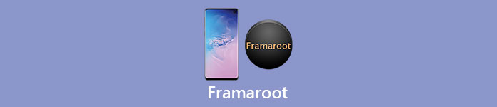 Full Guide of Framaroot You Should Know