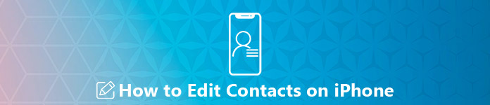 How to Edit Contacts on iPhone