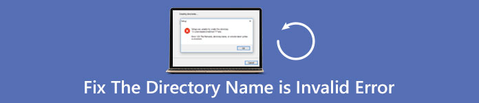 How to Fix the Directory Name is Invalid