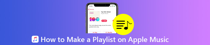 How to Make a Playlist on Apple Music