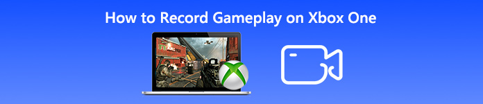 Comment enregistrer un gameplay sur Xbox One