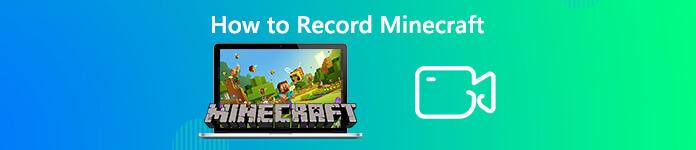 Comment enregistrer Minecraft