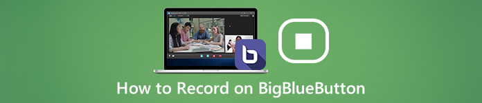 How to Record on BigBlueButton