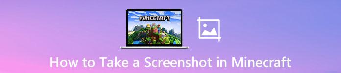 Prendre une capture d'écran dans Minecraft