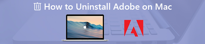 How To Uninstall Adobe On Mac