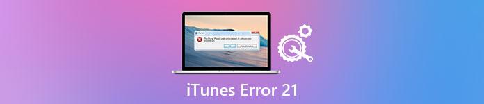 How to Fix iTunes Error 21 with Top 8 Methods