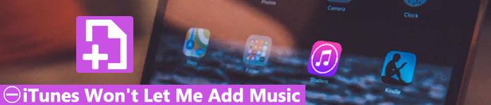 iTunes lässt mich keine Musik hinzufügen