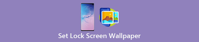 Things You Should Know About Lock Screen Wallpaper On Android