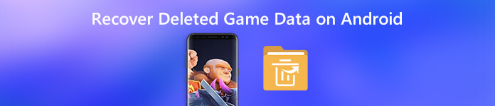 Androidデバイスで削除されたゲームデータを回復する