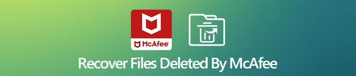 Récupérer les fichiers supprimés par McAfee Antivirus