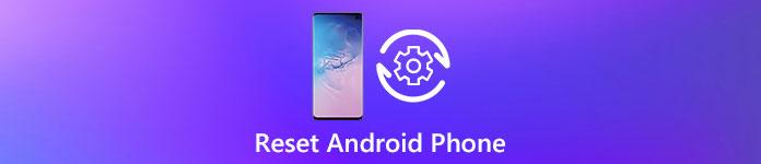 Réinitialiser un téléphone Android