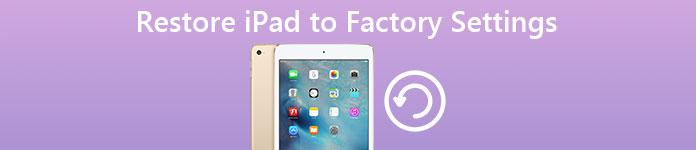 Restaurer l'iPad aux paramètres d'usine