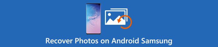 Recover Photos on Android Samsung