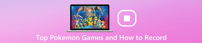 Top Pokemon Games and How to Record