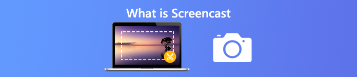 What is Screencast