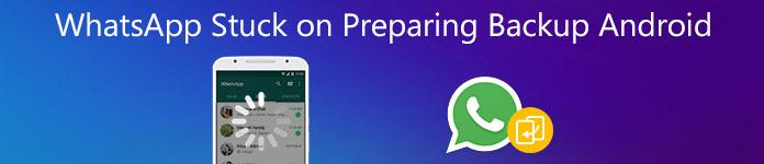 WhatsAppがバックアップAndroidの準備で立ち往生