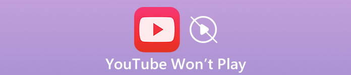 YouTube won't play