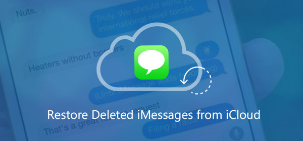 How to bring back deleted iMessages from iCloud backup